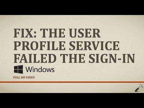 FIX] The User Profile Service Failed The Sign-in  User