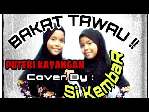 Putri Kayangan cover by Cilik kembar Tawau,Sabah.