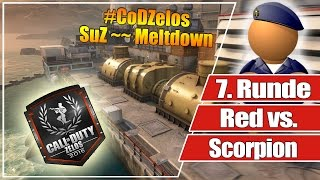 #CoDZelos Halbfinale // Red vs. Scorpion  // 7. Runde SuZ auf Meltdown