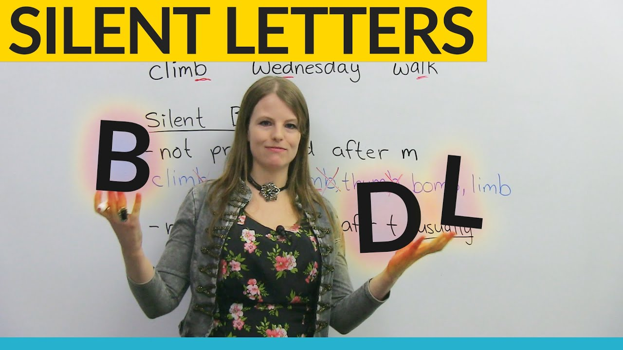 Silent Letters When Not To Pronounce B D And L In English Youtube
