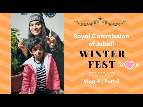 Royal Commission of Jubail-Winter Fest | vlog-4 | PART 2