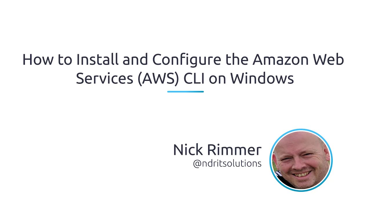 How To Install And Configure The Amazon Web Services (AWS) CLI On Windows