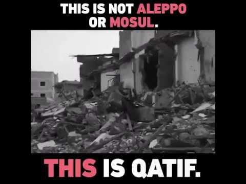 Saudi Arabian City Of Qatif Destroyed By Government Bombing