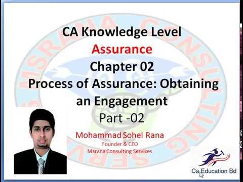 Assurance - Process of Assurance: Obtaining an Engagement - Chapter 02 - Part-2