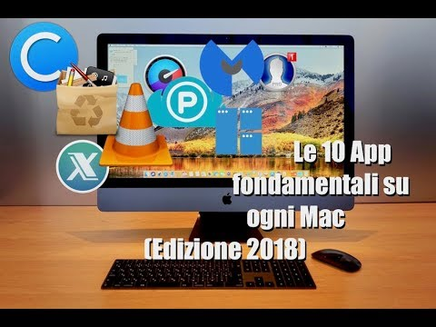 Tutorial Mac #168 - Le 10 App Fondamentali Su Ogni Mac (Edizione 2018)