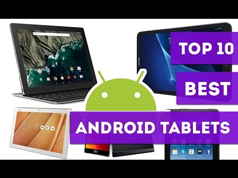 Top 10 Best Android Tablets Of 2017 - Bestify