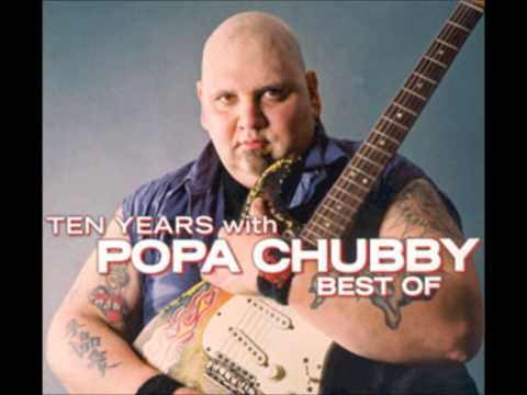 Popa Chubby - Angel On My Shoulder