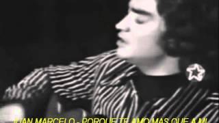 JUAN MARCELO - PORQUE TE AMO MAS QUE A MI - CASABLANCA VIDEO Y MUSICA - EDIT