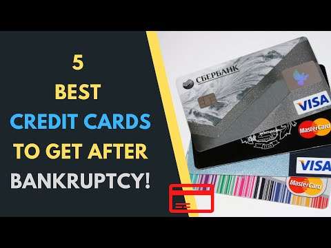 5 Best Credit Cards To Get After Bankruptcy!