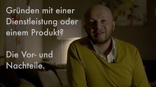 Gründung - Selbstständigkeit mit Produkt oder Dienstleistung // Business Blog #2 Valentin Schüle