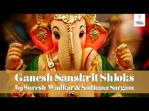 ganesh-sanskrit-shloks-with-lyrics---suresh-wadkar-|-sadhana-sargam