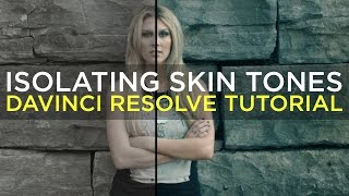 Isolating Skin Tones In Extreme Grades (Cup Song) - Davinci Resolve Tutorial