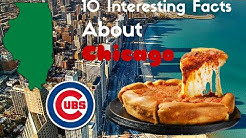 10 Interesting Facts You Didn't Know  About Chicago
