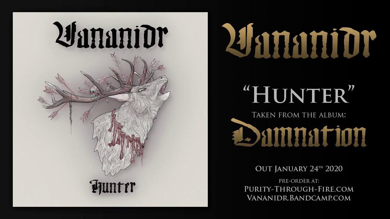Vananidr - Hunter (new track from 3rd Album Damnation ...