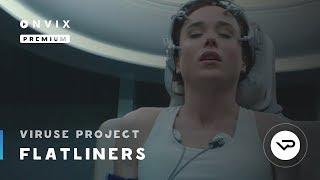 Коматозники / Flatliners 2017 (трейлер) в переводе ViruseProject для ONVIX.TV