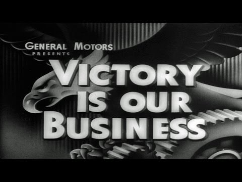 HD Historic Archival Stock Footage WWII - Victory Is Our Business GM At War!