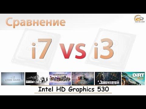 Сравнение Intel HD Graphics 530 в процессорах Core i3-6100 и Core i7-6700K