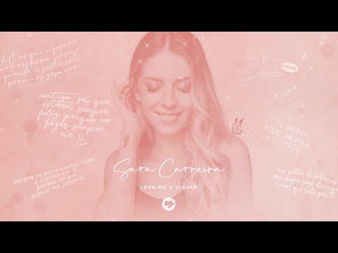 Sara Carreira - Leva-me a Viajar (Videoclip Oficial)