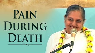 Pain During Death