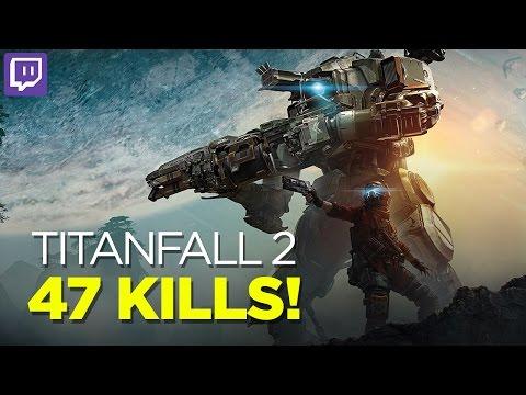 Titanfall 2 - 47 Kills! (Pilots vs. Pilots)