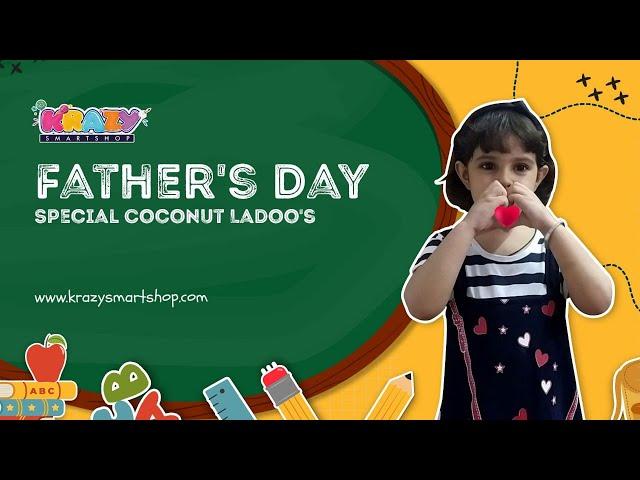 Fathers day special cooking    3 Ingredient Recipe   5 मिनट में बनाये नारियल के लडडू  