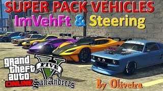 GTA V SUPER PACK VEHICLES V2 COM ImVehFt & Steering By Oliveira 2019 GTA SAN ANDREAS