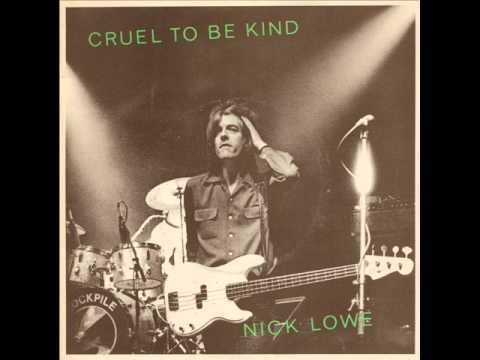 Nick Lowe - Cruel To Be Kind (1979)