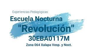 Experiencias pedagógicas Zona Escolar 064-Xalapa Vespertinas y Nocturnas
