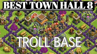 🔥Best Town Hall 8 Troll Base🔥With Replays    2018-19    Home Of Clashing