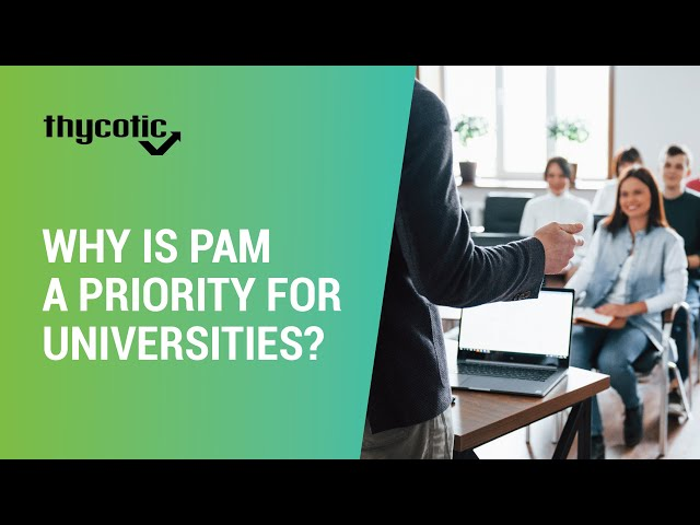 Why is privileged account management a priority for universities?