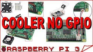 raspberry pi 3 instalando cooler gpio