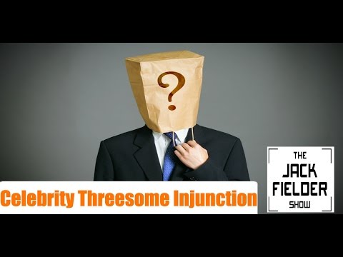 Celebrity Injunctions and Other Dumb UK Laws - The Jack Fielder Show #17 (2/2)