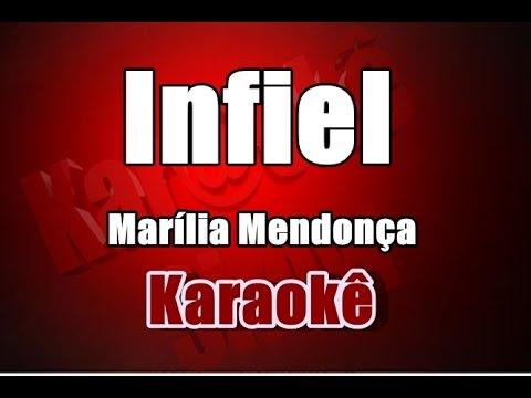 Infiel - Marília Mendonça - Karaokê