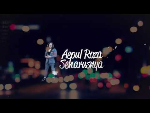 OST Rahsia Hati Perempuan: Aepul Roza - Seharusnya (Official Lyric Video).