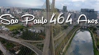 São Paulo 464 Anos - Minha Cidade / Nossa Cidade
