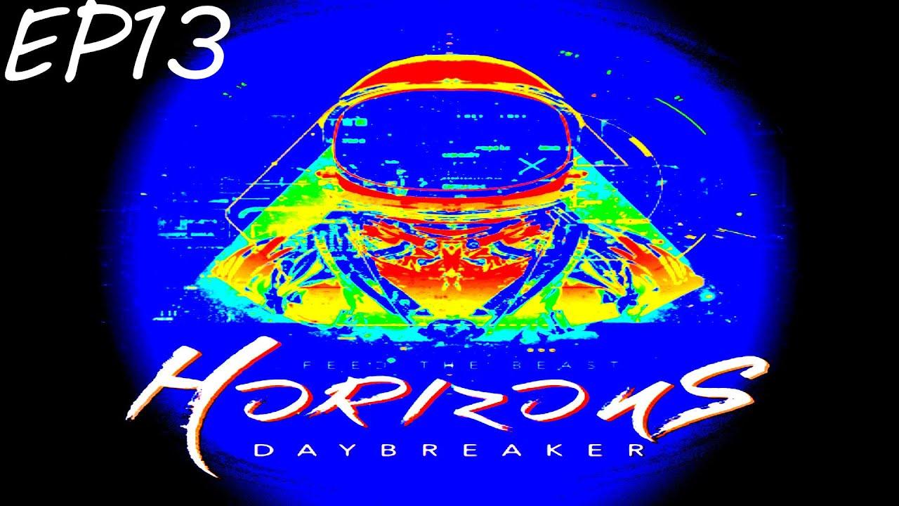 FTB Horizons Daybreaker Let's Play | Feed the Beast