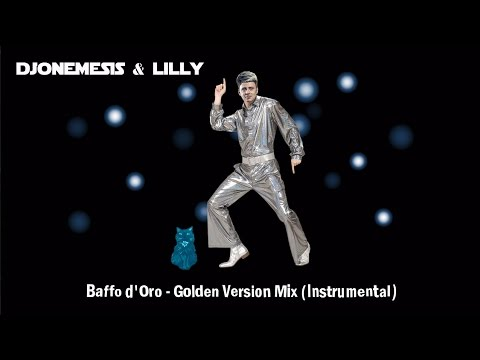 "DJoNemesis & Lilly, ""Baffo d'Oro - Golden Version Mix (Instrumental)"": Pop-Electronic Music"