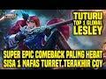 Hal Yang Gw Pelajari Dari Top 1 Global LESLEY TUTURU     Mobile Legends Indonesia