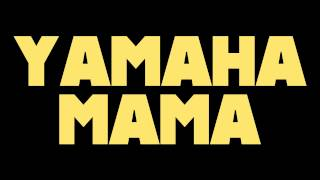 Drake - Yamaha Mama ft. Chris Brown