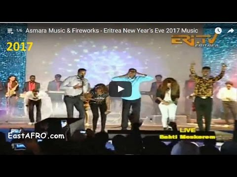 Asmara Music & Fireworks - Eritrea New Year's Eve 2017 Music