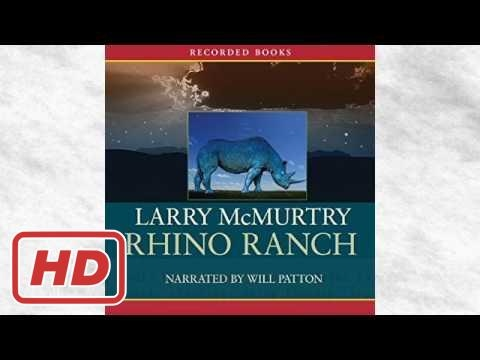 Listen to Rhino Ranch Audiobook by Larry McMurtry, narrated by Will Patton