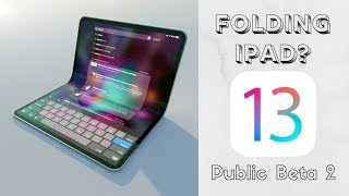 Folding iPad in 2020? iOS 13 Public Beta 2 WARNING + AirPods 3 Coming this Year!
