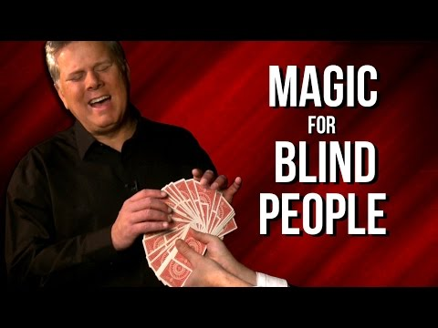 Magic Tricks For Blind People