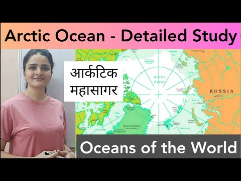 World Map: Oceans - Arctic Ocean (आर्कटिक महासागर) - In Detail (Part 1)