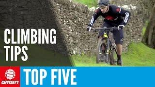 5 Ways To Improve Your Climbing | Mountain Bike Tips