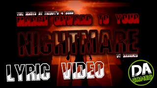 FIVE NIGHT AT FREDDY'S 4 SONG (MARCH ONWARD TO YOUR NIGHTMARE) LYRIC VIDEO - DAGames