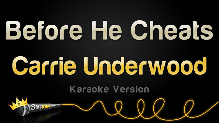 carrie underwood  before he cheats karaoke version