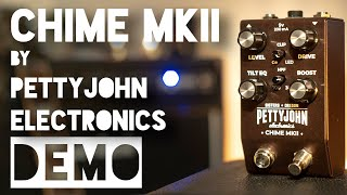 CHIME MKII Overdrive by PETTYJOHN ELECTRONICS - PEDAL DEMO REVIEW