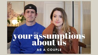 Reacting to Your Assumptions About US AS A COUPLE  heh oof