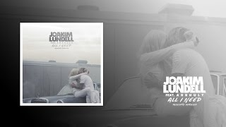 Скачать Joakim Lundell Ft Arrhult All I Need Acoustic Version